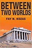 img - for Between Two Worlds: The Greeks and the Jews in Haiku book / textbook / text book