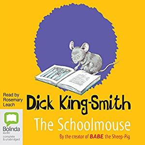 The School Mouse | [Dick King-Smith]