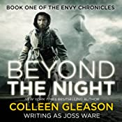 Beyond the Night, Envy Chronicles Book 1 | Colleen Gleason, Joss Ware