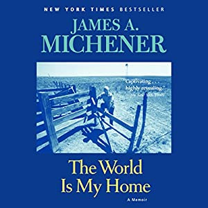 The World Is My Home Audiobook