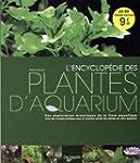 L'encyclop�die des plantes d'aquarium