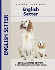English Setter (Comprehensive Owner's Guide)