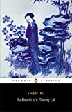 img - for Six Records of a Floating Life (Penguin Classics) book / textbook / text book