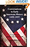Conversations in Early American Histo...
