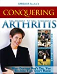 Conquering Arthritis:  What Doctor's...