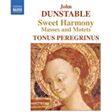 Sweet Harmony: Masses & Motets