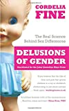 Delusions of Gender: The Real Science Behind Sex Differences