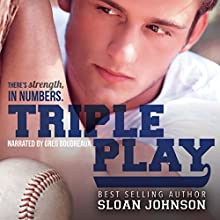 Triple Play: Homeruns, Book 3 Audiobook by Sloan Johnson Narrated by Greg Boudreaux