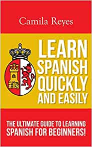 Amazon.com: Learn Spanish Quickly and Easily: The Ultimate