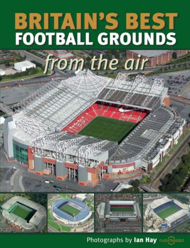 britains-best-football-grounds-from-the-air-discovery-guides