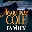 The Family (       UNABRIDGED) by Martina Cole Narrated by Annie Aldington