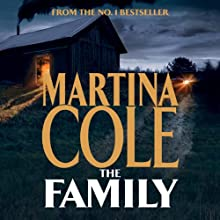 The Family | Livre audio Auteur(s) : Martina Cole Narrateur(s) : Annie Aldington