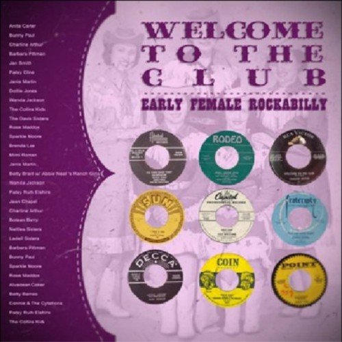 Welcome To The Club: Early Female Rockabilly