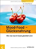 Mood-Food - Gl�cksnahrung (Amazon.de)