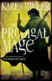 Karen Miller The Prodigal Mage (Fisherman's Children)