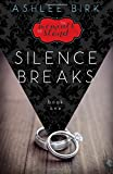 The Moments We Stand: Silence Breaks: Book 1 (Volume 1)