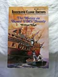 Image of The Mutiny on Board HMS Bounty (Illustrated Classic Editions)