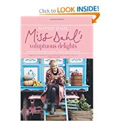 Miss Dahl's Voluptuous Delights: Recipes for Every Season, Mood, and Appetite (Hardcover)