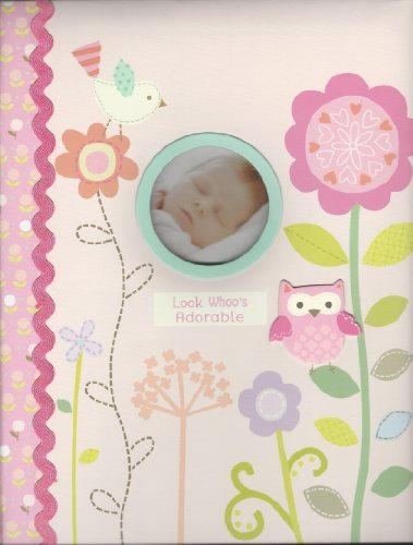 "Baby's First Memory Book ""Look Whoo's Adorable"" Pink W/flowers, Owls, & Bird"