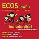 ECOS audio - Interculturalidad. 3/2012: Spanisch lernen Audio - Interkulturelles und Possessivpronomen Hörbuch von  div. Gesprochen von:  div.