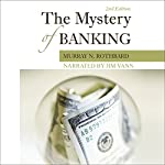 The Mystery of Banking | Murray N. Rothbard
