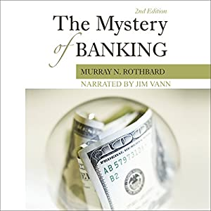 The Mystery of Banking Audiobook
