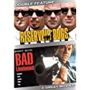 Reservoir Dogs / Bad Lieutenant