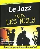 echange, troc Dirk Sutro, Stéphane Koechlin, Marc Chalvin - Le Jazz pour les Nuls
