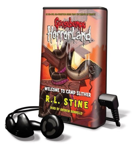 Welcome to Camp Slither [With Earphones] (Goosebumps: Horrorland (Playaway))