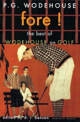 fore-the-best-of-wodehouse-on-golf-author-p-g-wodehouse-published-on-march-2001