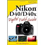 Nikon D40/D40x Digital Field Guideby David D. Busch