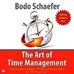 The Art of Time Management   Bodo Sсhäfer