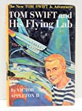 img - for Tom Swift and His Flying Lab (The New Tom Swift Jr. Adventures No. 1) book / textbook / text book