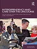 Interdependency and Care Over the Lifecourse (Relationships and Resources)
