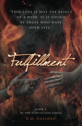 Fulfillment: (Book 3 In The Temptation Series) (Volume 3)