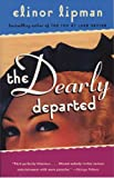 The Dearly Departed (0375724583) by Lipman, Elinor