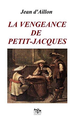 La vengeance de Petit-Jacques: Les enquêtes de Louis Fronsac