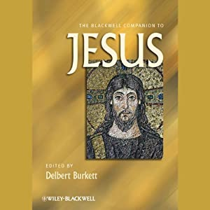 The Blackwell Companion to Jesus | [Delbert Burkett]