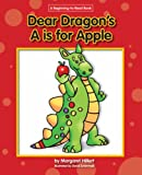 img - for Dear Dragon's A is for Apple (Beginning-To-Read Books) book / textbook / text book