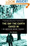 The Day the Earth Caved In: An Americ...