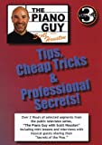 Piano Guy Tips  Cheap Tricks and Professional Secrets Vol. 3