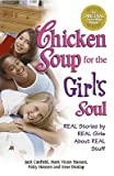 img - for Chicken Soup for the Girl's Soul: Real Stories by Real Girls About Real Stuff (C book / textbook / text book