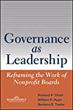 img - for Governance as Leadership: Reframing the Work of Nonprofit Boards book / textbook / text book