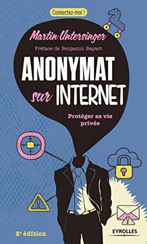 Anonymat sur Internet: Protéger sa vie privée en ligne