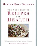 The Very Best of Recipes for Health:�250 Recipes and More from the Popular Feature on NYTimes.com