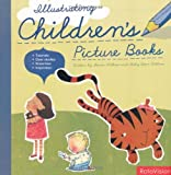 Illustrating Children's Picture Books [Paperback]