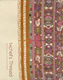 img - for Ixchel's Thread: Maya Weavings from the Bowdler Collection book / textbook / text book
