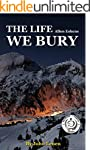 The Life We Bury: by Allen Eskins | C...
