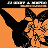 echange, troc Jj Grey & Mofro - Orange Blossoms