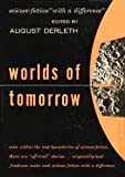 Worlds of Tomorrow: Science-Fiction With a Difference